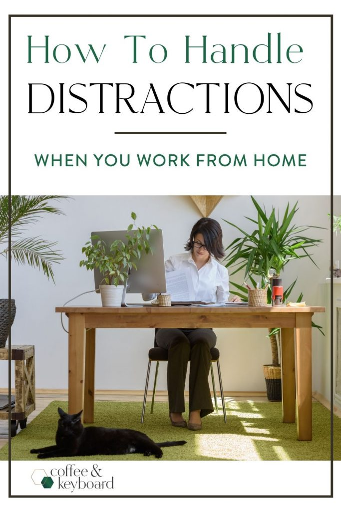 "a woman working from home on a laptop in her home office with a text heading ""Handling Distractions When You Work From Home"" by Coffee & Keyboard"