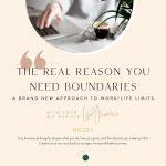 Ep 3: The Real Reason You Need Boundaries
