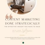 Ep 4: Content Marketing Done Strategically