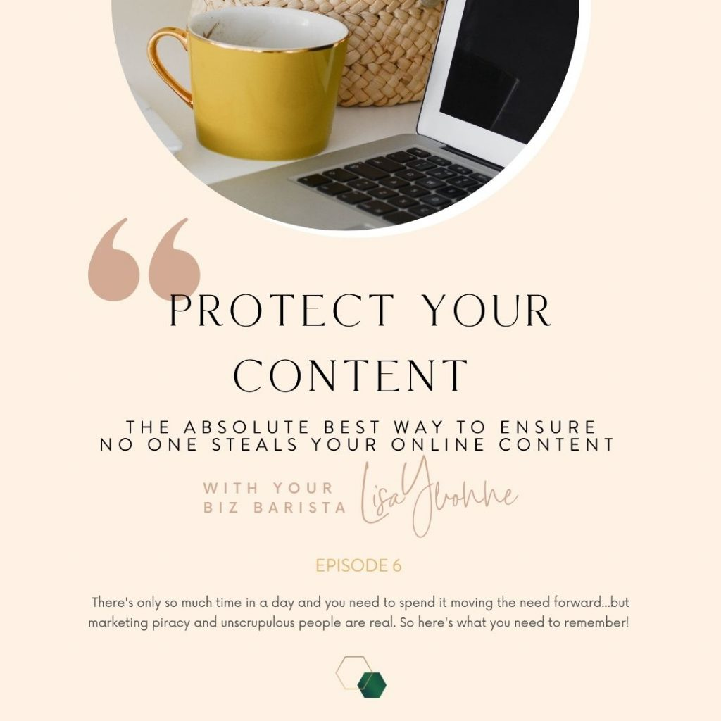 podcast artwork episode 6 of Biz Espresso: protecting your content from theft